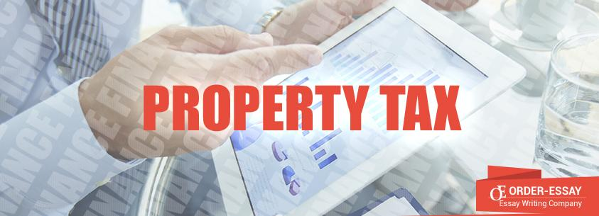 Property Tax Free Financial Essay Sample
