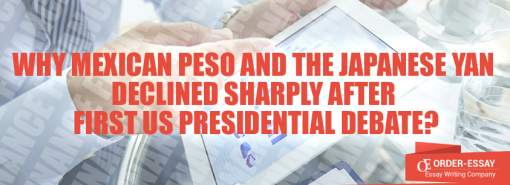 Why Mexican peso and the Japanese Yan declined sharply after first US presidential debate?