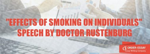 """Effects of Smoking on Individuals"" by Doctor Rustenburg Speech Analysis"