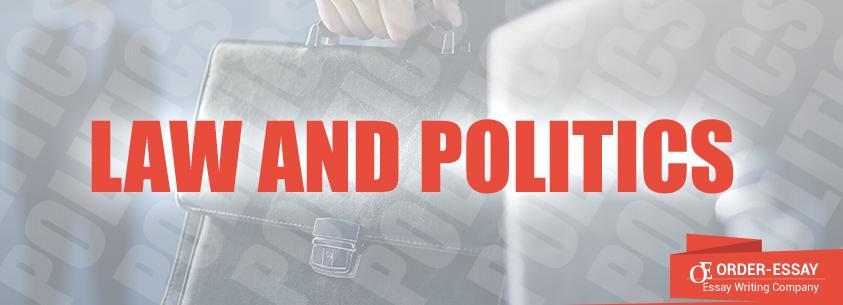 Law and politics Sample Essay