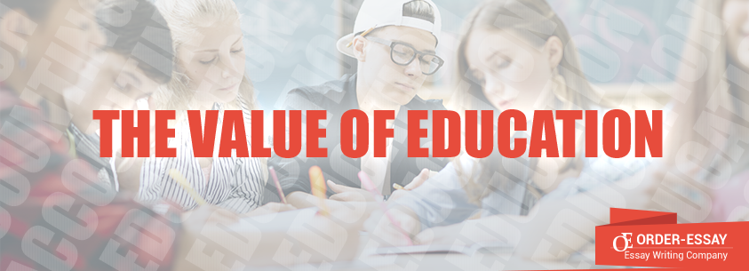 The Value of Education Essay Sample