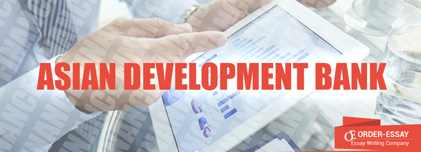 Asian Development Bank Sample Essay