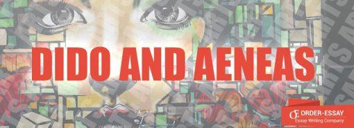 Dido and Aeneas Sample Essay