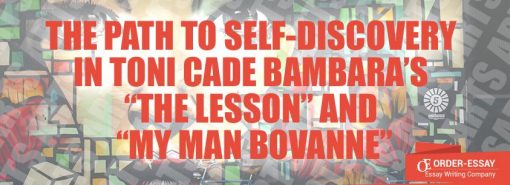 "The Path to Self-Discovery in Toni Cade Bambara's ""The Lesson"" and ""My Man Bovanne"""