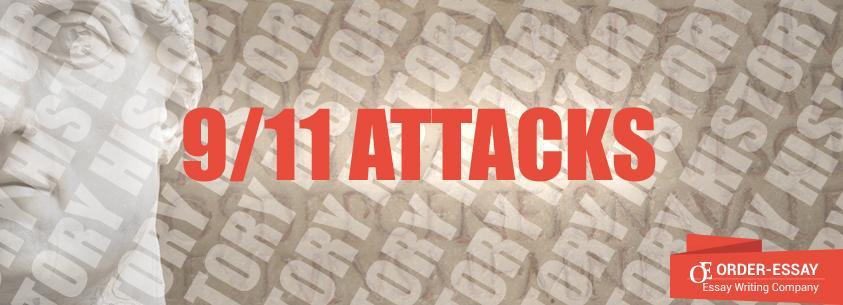 9/11 Attacks Essay Sample