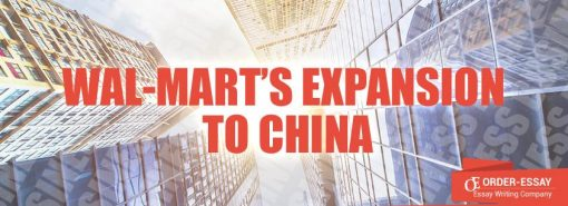 Wal-Mart's Expansion to China Essay Sample