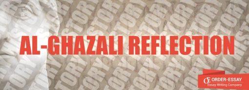 Al-Ghazali Reflection Sample Essay
