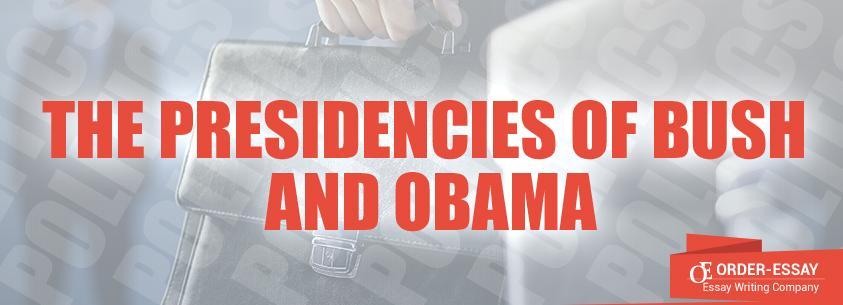 The Presidencies of Bush and Obama sample