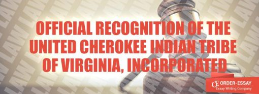 Official Recognition of the United Cherokee Indian Tribe of Virginia, Incorporated