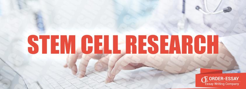 Stem Cell Research Sample Essay