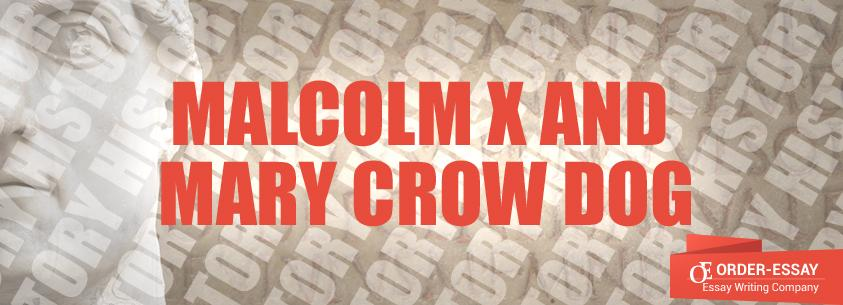 Malcolm X and Mary Crow Dog
