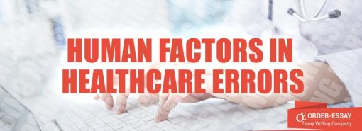 Human Factors in Healthcare Errors