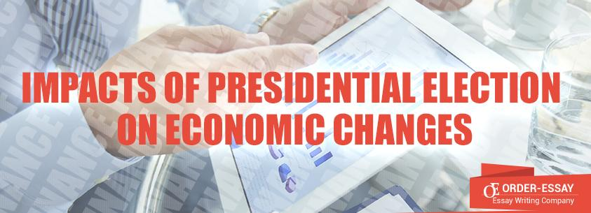 Impacts of Presidential Election on Economic Changes