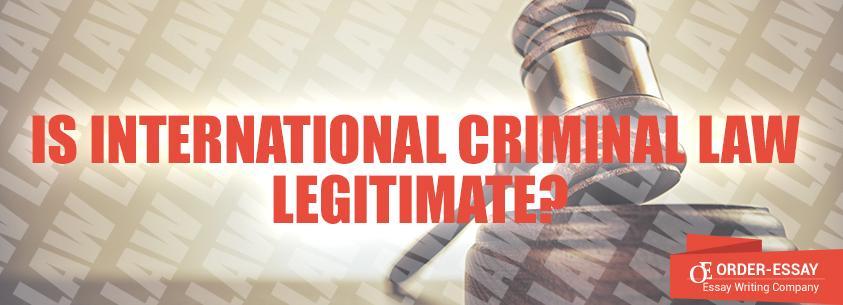 Is International Criminal Law Legitimate?