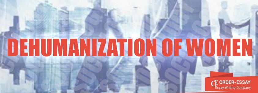 Dehumanization of Women