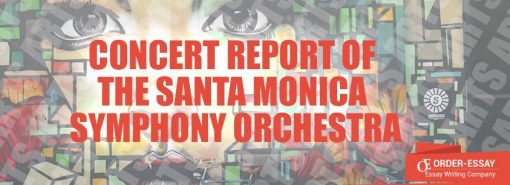 Concert Report of the Santa Monica Symphony Orchestra