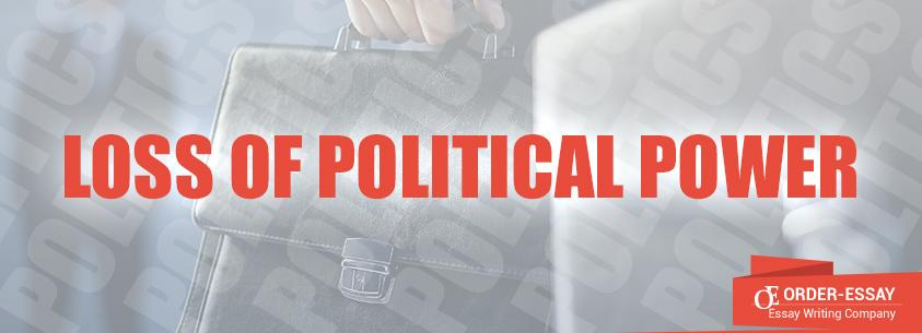 Loss of Political Power