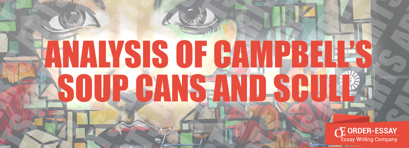 Analysis of Campbell's Soup Cans and Scull