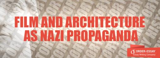 Film and Architecture as Nazi Propaganda