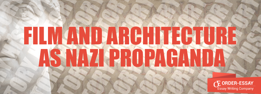 Film and Architecture as Nazi Propaganda