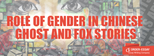 Role of Gender in Chinese Ghost and Fox Stories