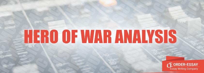 Hero of War Analysis Essay Sample