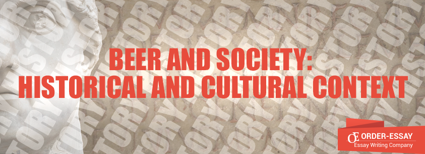 Beer and Society: Historical and Cultural Context
