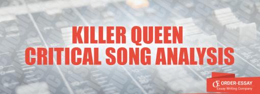 Killer Queen Critical Song Analysis