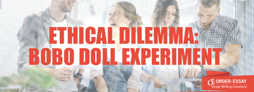 Ethical Dilemma: Bobo Doll Experiment