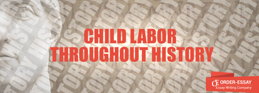 Child Labor throughout History Essay Sample
