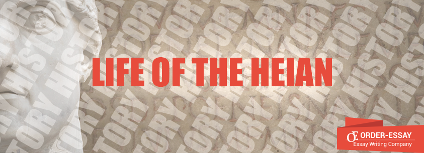 Life of the Heian