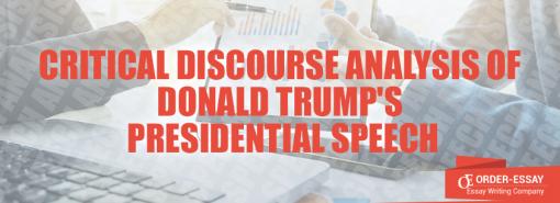 Critical Discourse Analysis of Donald Trump's Presidential Speech