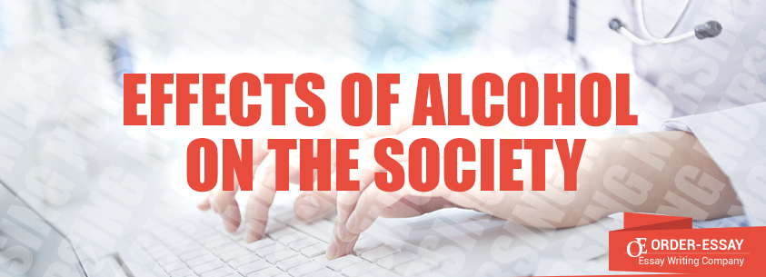 Effects of Alcohol on the Society