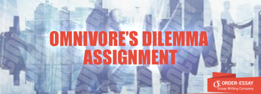 Omnivore's Dilemma Assignment