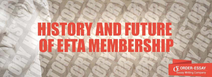 History and Future of EFTA Membership