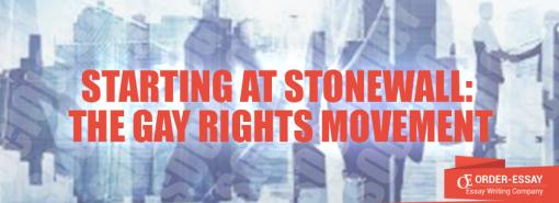 Starting at Stonewall: The Gay Rights Movement