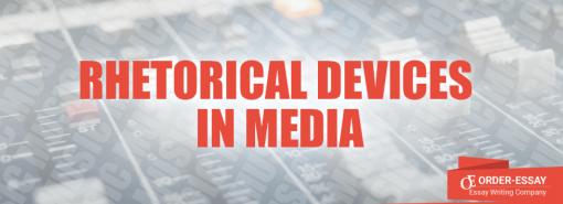 Rhetorical Devices in Media