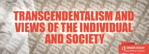 Transcendentalism and Views of the Individual and Society