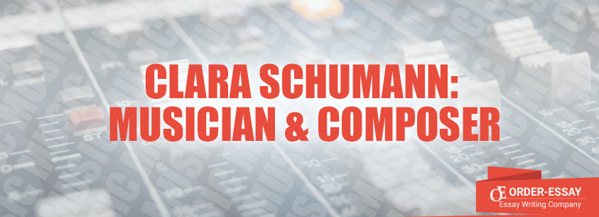 Clara Schumann: Musician & Composer