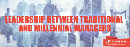 Leadership between Traditional and Millennial Managers