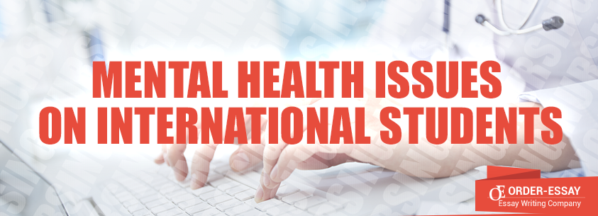 Mental Health Issues on International Students