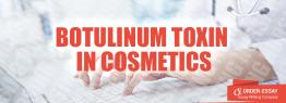 Botulinum Toxin in Cosmetics