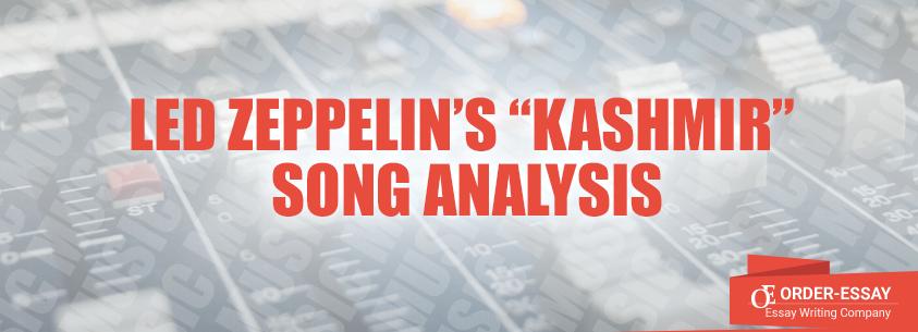 """Led Zeppelin's """"Kashmir"""" Song Analysis"""