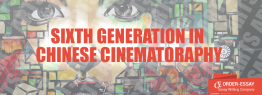 Sixth Generation of Chinese Film-making
