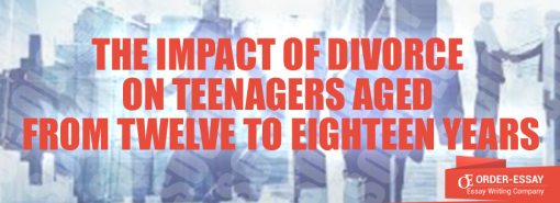 The Impact of Divorce on Teenagers Aged from Twelve to Eighteen Years