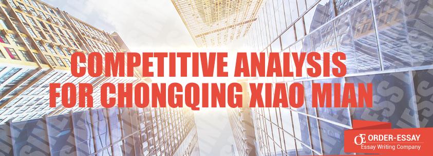 Competitive Analysis for Chongqing Xiao Mian