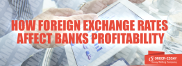 How Foreign Exchange Rates Affect Banks Profitability