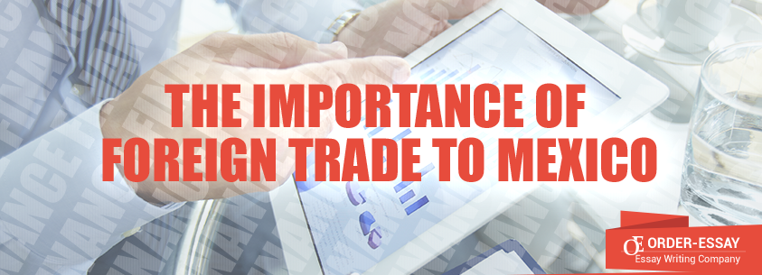 The Importance of Foreign Trade to Mexico