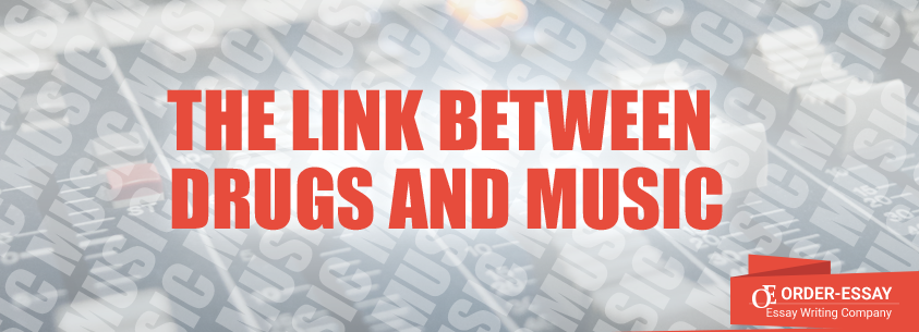 The Link between Drugs and Music