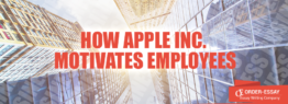 How Apple Inc. Motivates Employees